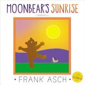 Moonbear's Sunrise: with audio recording