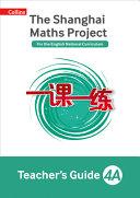 The Shanghai Maths Project Teacher's Guide Year 4A