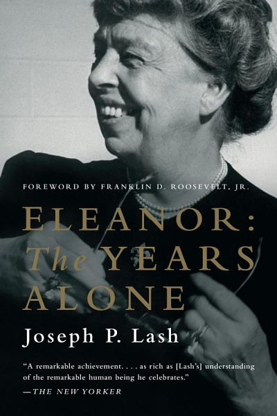 Download Eleanor  The Years Alone Book