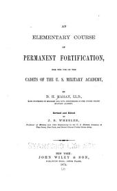 An Elementary Course of Permanent Fortification: For the Use of the Cadets of the U.S. Military Academy