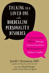 Talking To A Loved One With Borderline Personality Disorder Book PDF