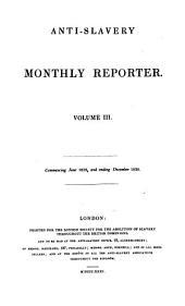 Anti-slavery Monthly Reporter: Volume 3