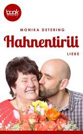 Hahnentirili: Eine Booksnacks-Kurzgeschichte