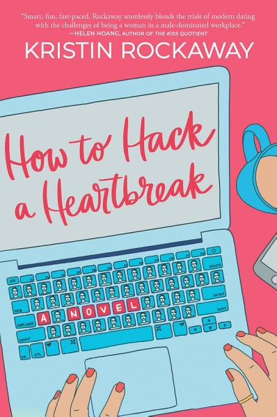 Download How to Hack a Heartbreak Book
