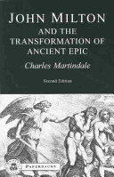 Milton and the Transformation of Ancient Epic PDF