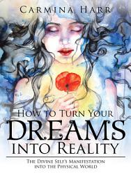 How To Turn Your Dreams Into Reality Book PDF