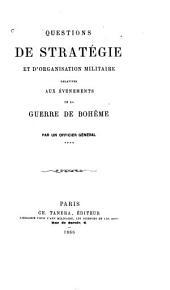 Questions de stratégie et d'organisation militaire relatives aux événements de la guerre de Bohème