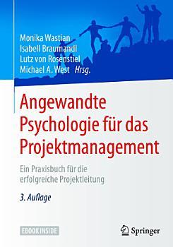 Angewandte Psychologie f  r das Projektmanagement PDF