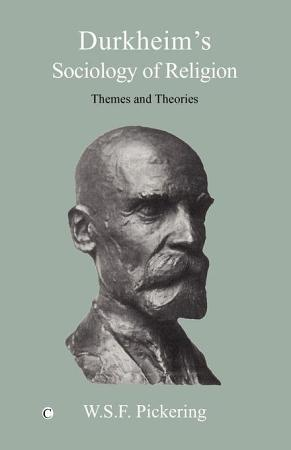Durkheim s Sociology of Religion PDF