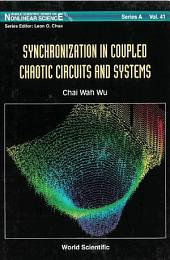 Synchronization In Coupled Chaotic Circuits & Systems
