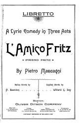 L'Amico Fritz: (Friend Fritz) ...