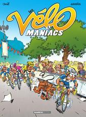 Les Vélomaniacs - Tome 1 -