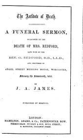The Antidote of Death. A Funeral Sermon [on Phil. I. 21] Occasioned by the Death of Mrs. Redford