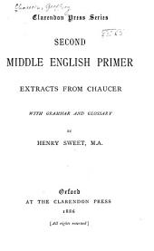 Second Middle English Primer: Extracts from Chaucer