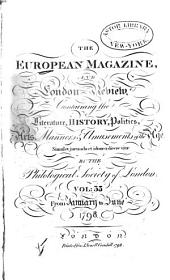 The European Magazine: And London Review, Volume 33