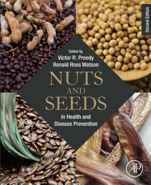 Nuts and Seeds in Health and Disease Prevention PDF