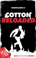Cotton Reloaded   Sammelband 02 PDF