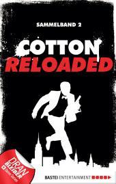 Cotton Reloaded - Sammelband 02: 3 Folgen in einem Band