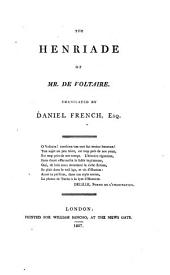 The Henriade of Mr. de Voltaire, tr. by D. French