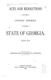 Acts and Resolutions of the General Assembly of the State of Georgia, 1884-85