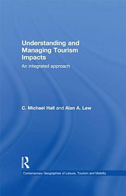 Understanding and Managing Tourism Impacts PDF