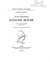 Eloge historique d'Auguste Bravais ... lu à la séance publique annuelle du 6 février 1865
