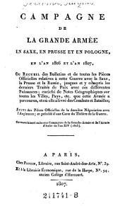 Campagne de la grande armee en Saxe, en Prusse et en Pologne, en l'an 1806 et l'an 1807. (etc.)
