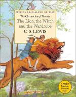 The Lion, the Witch and the Wardrobe Read-Aloud Edition
