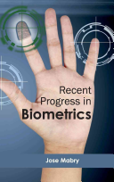 Recent Progress in Biometrics