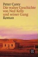 Die wahre Geschichte von Ned Kelly und seiner Gang PDF