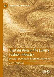 Digitalization in the Luxury Fashion Industry Book