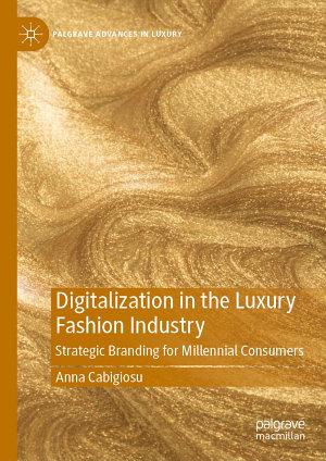 Digitalization in the Luxury Fashion Industry