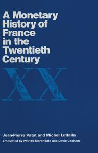 Monetary History of France in the Twentieth Century PDF