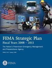FEMA Strategic Plan; Fiscal Years 2008-2013