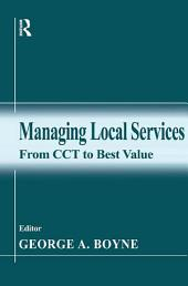 Managing Local Services: From CCT to Best Value