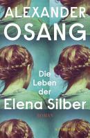 Die Leben der Elena Silber PDF