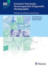 Evozierte Potenziale, Neurovegetative Diagnostik, Okulographie: Methodik und klinische Anwendungen