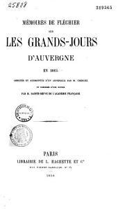 Mémoires sur les grands-jours d'Auvergne en 1665: annotés et augmentés d'un appendice et précédés d'une notice