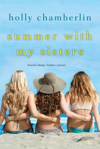 Summer with My Sisters Book