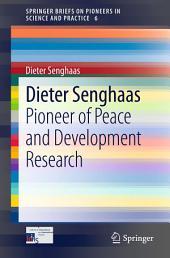 Dieter Senghaas: Pioneer of Peace and Development Research