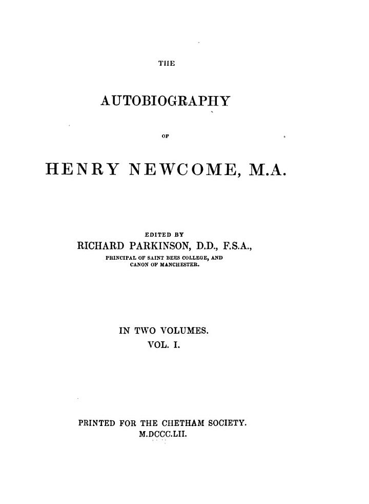 The Autobiography of Henry Newcome, M.A.