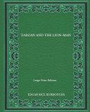 Tarzan And The Lion-Man - Large Print Edition