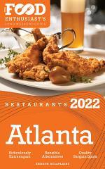2022 Atlanta Restaurants - The Food Enthusiast's Long Weekend Guide