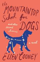 The Mountaintop School for Dogs and Other Second Chances PDF