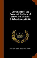 Documents of the Senate of the State of New York  Volume 3  Issues 20 38 PDF