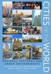Cities of the World: Regional Patterns and Urban Environments, Edition 6