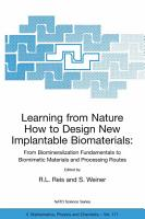 Learning from Nature How to Design New Implantable Biomaterials  From Biomineralization Fundamentals to Biomimetic Materials and Processing Routes PDF