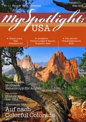 MySpotlight Reisemagazin USA #2 - Ausgabe 2-2015: Kostenloses Reisemagazin für USA-Fans