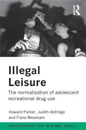 Illegal Leisure