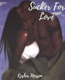 A Sucker for Love PDF